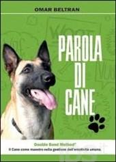 Parola di Cane, il nuovo libro di Omar Beltran
